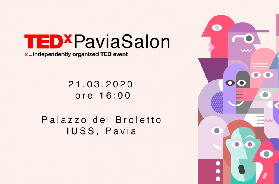 ATTENZIONE!!! TEDxPaviaSalon rinviato al 21/03/2020