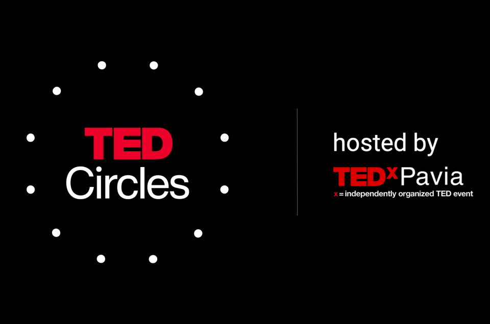TED Circle hosted by TEDxPavia