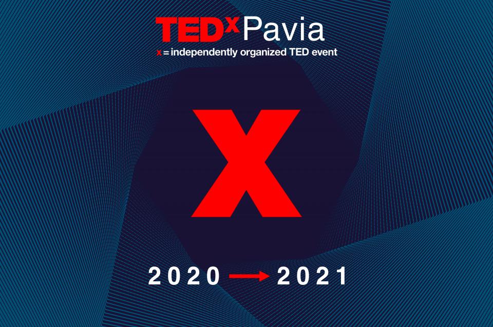 TEDxPavia rinviato al 2021